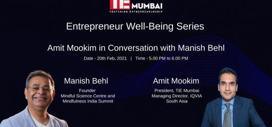 Entrepreneur well being with Manish Behl TIE mumbai